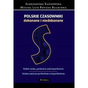 Polskie Czasowniki Dokonane i Niedokonane