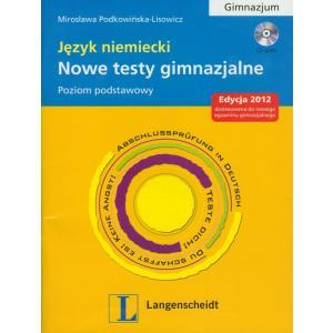 Nowe Testy Gimnazjalne Język Niemiecki. Poziom Podstawowy