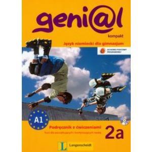 Genial Kompakt 2a. Podręcznik z Ćwiczeniami + CD