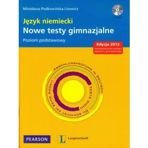 Język niemiecki. Nowe testy gimnazjalne. Poziom podstawowy