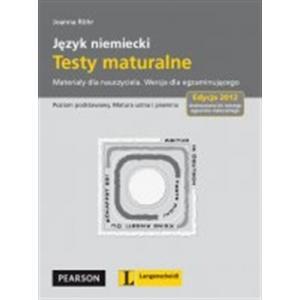 Longman Język niemiecki Testy Maturalne 2012 Materiały dla egzaminującego OOP