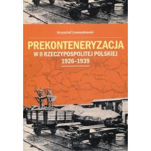 Prekonteneryzacja w II Rzeczypospolitej Polskiej 1926-1939