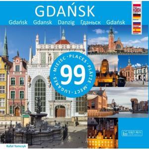 Gdańsk - 99 miejsc / 99 Places / 99 Platze / 99 Lugares