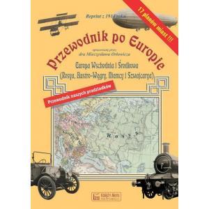 Przewodnik po Europie - Europa Wschodnia i Środkowa (reprint z 1914 roku)