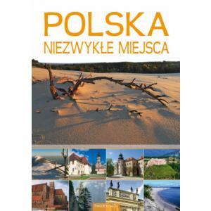 Polska niezwykłe miejsca /twarda oprawa/
