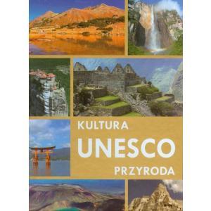 Unesco kultura i przyroda /twarda oprawa/