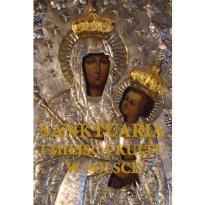 Sanktuaria i miejsca kultu w Polsce