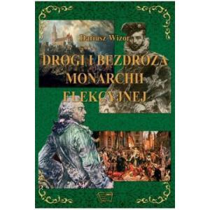 Drogi i Bezdroża Monarchii Elekcyjnej