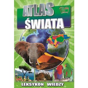 Leksykon wiedzy. Atlas świata