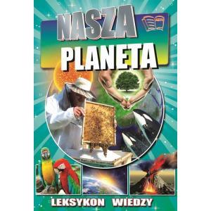 Leksykon wiedzy. Nasza planeta