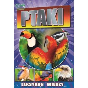 Leksykon wiedzy. Ptaki