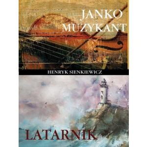 Janko Muzykant/Latarnik