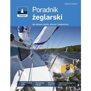 Poradnik żeglarski czyli jak pływać szybko dobrze i bezpiecznie