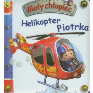 Mały chłopiec. Helikopter Piotrka