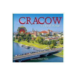 Cracow. A City of Kings. Kraków Królewskie Miasto. Wersja Angielska