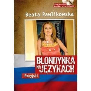 Blondynka na językach. Rosyjski. Pawlikowska, Beata. Opr. miękka