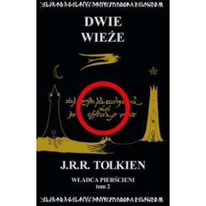 Władca Pierścieni. Tom 2. Dwie wieże. Tolkien, J.R.R. Opr. miękka. 2015. Zysk i S-ka.