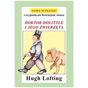 Doktor Dolittle i jego zwierzęta Nowe wydanie