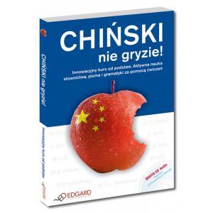 Chiński Nie Gryzie!. Innowacyjny kurs od podstaw + CD