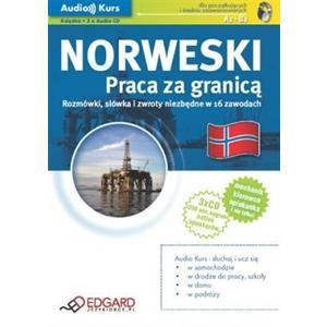 Norweski. Praca za Granicą