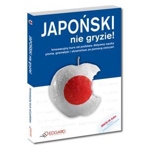 Japoński Nie Gryzie!. Innowacyjny kurs od podstaw + CD
