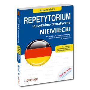 Niemiecki Repetytorium Leksykalno-Tematyczne Dla Średnio Zaawansowanych i Zaawansowanych