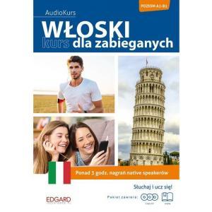 Włoski. Kurs Dla Zabieganych