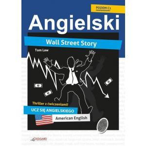 Angielski. Wall Street Story. Horror z Ćwiczeniami. Poziom C1