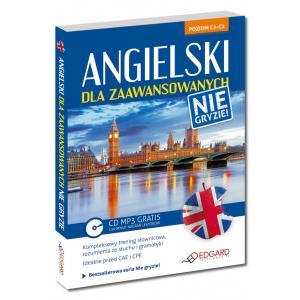 Angielski Dla Zaawansowanych Nie Gryzie! + CD