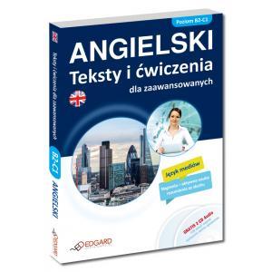 Angielski. Teksty i Ćwiczenia dla Zaawansowanych