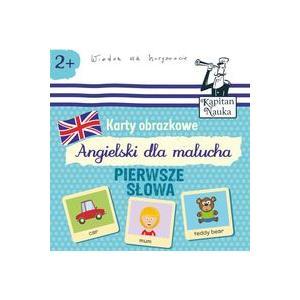 Angielski Karty dla Malucha - Pierwsze Słowa. Ilustrowane Karty do Wczesnej Nauki Języka Angielskiego Dla Dzieci