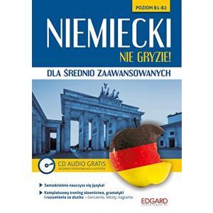 Niemiecki Nie Gryzie! Dla Średnio Zaawansowanych + CD