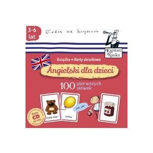 Angielski Dla Dzieci. Karty Obrazkowe - 100 Pierwszych Słówek wyd.3