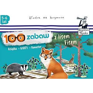 Kapitan Nauka 100 Zabaw z Lisem Fisem (5-6 lat)