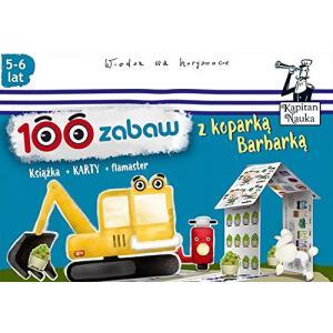 Kapitan Nauka 100 Zabaw z Koparką Barbarką (5-6 lat)