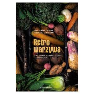 Samo Sedno: Retro warzywa