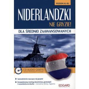 Niderlandzki Dla Średnio Zaawansowanych Nie Gryzie! + CD