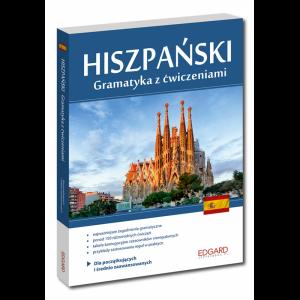 Hiszpański. Gramatyka z Ćwiczeniami Dla Początkujących i Średnio Zaawansowanych
