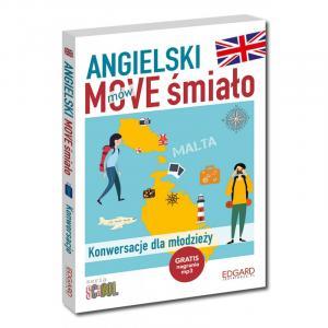 Angielski MOVE Śmiało. Konwersacje Dla Młodzieży + MP3