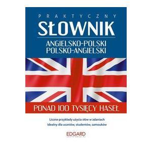 Praktyczny Słownik Angielsko-Polsko-Angielski
