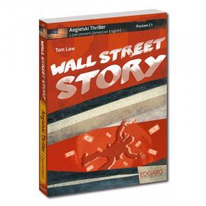 Angielski. Wall Street Story. Kryminał z Ćwiczeniami. Poziom C1