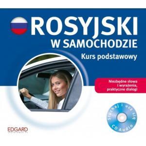 Rosyjski w Samochodzie. Kurs Podstawowy
