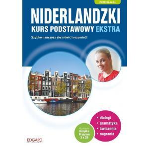 Niderlandzki. Kurs Podstawowy Ekstra