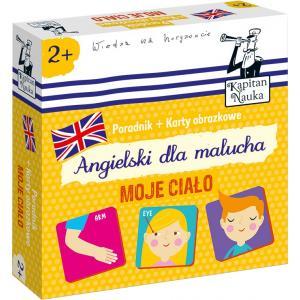 Angielski Karty Dla Malucha - Moje Ciało. Ilustrowane Karty do Wczesnej Nauki Języka Angielskiego Dla Dzieci