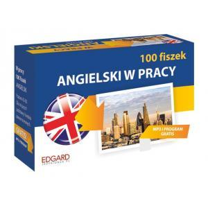 100 Fiszek Angielski. W Pracy