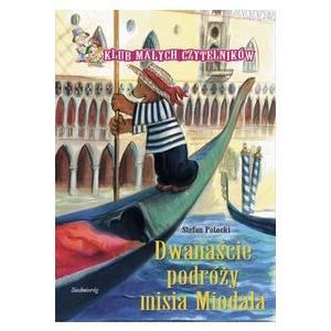 Dwanaście Podróży Misia Miodala. Klub Małych Czytelników