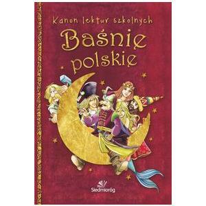 Baśnie polskie Kanon lektur szkolnych
