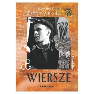Wiersze Krzysztof Kamil Baczyński