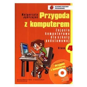 Przygoda z Komputerem. Informatyka. Podręcznik + CD. Klasa 4. Szkoła Podstawowa