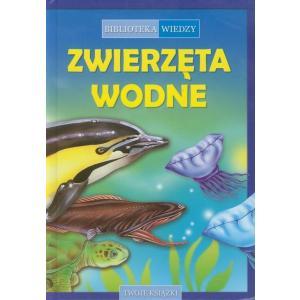 Biblioteka wiedzy. Zwierzęta wodne